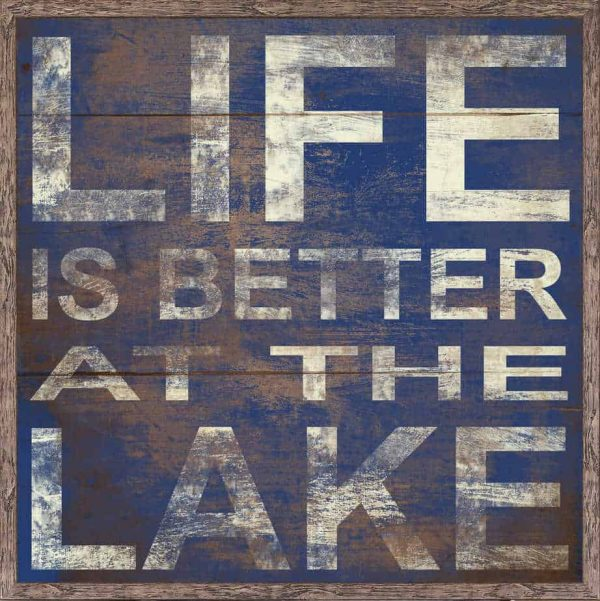 LIFE IS BETTER AT THE LAKE – COBALT #16412 Size: 36X36